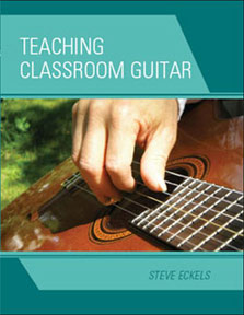 Teaching Classroom Guitar